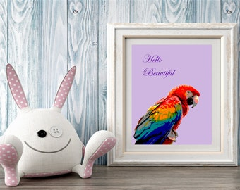 Hello Beautiful Parrot, Digital print, Nursery wall art, Printable art, Gift