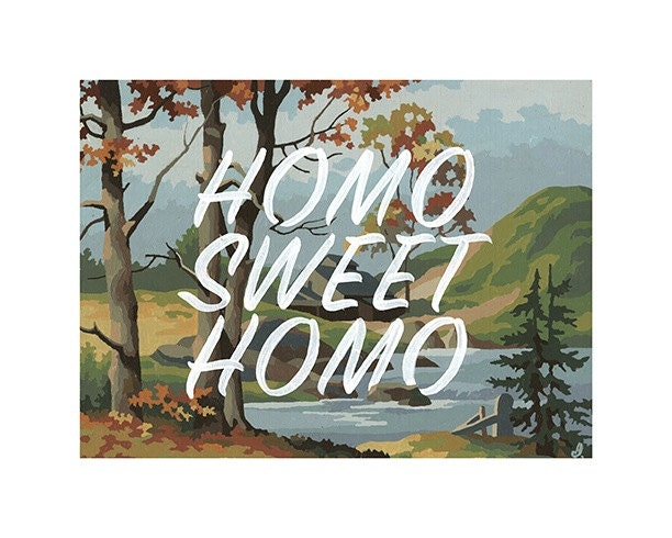 Homo Sweet Homo 1 limited edition print