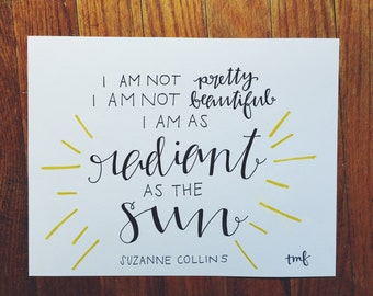Radiant Like the Sun Suzanne Collins Print
