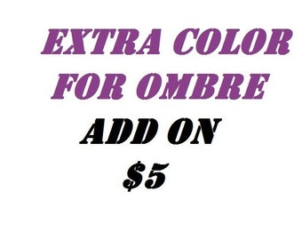 EXTRA COLOR for Ombre Add On