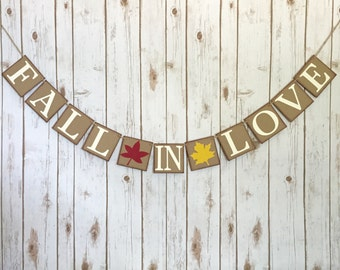 Fall in love banner, fall in love wedding banner, fall in love wedding sign, fall wedding decor,fall wedding banner,fall wedding decorations