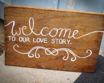 Love Story Welcome Sign