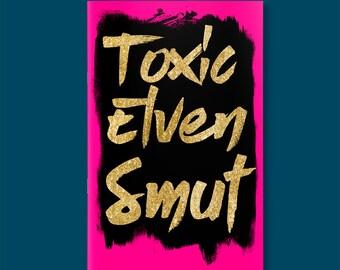Toxic Elven Smut - An RPG Zine