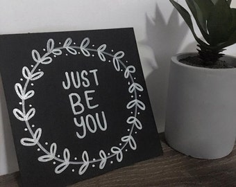 Just be you - black thick card - 15x15cm