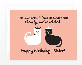 Happy Birthday Sister - Awesome We're Related Cats Greeting Card, Card for Sisters, Sister Card, Cat Card, Cat Birthday Card, Cat Lover Card