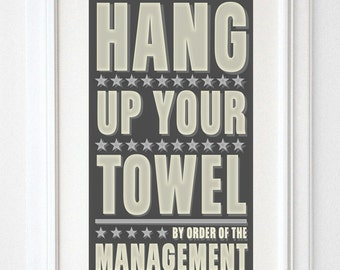 "Kids Bathroom Decor - Kids Wall Decor- Hang Up Your Towel By Order of Management Print- 8"" x 14"" fits 11"" x 17"" frame- Kids Bathroom Art"