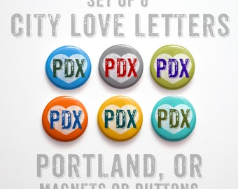 "Boyfriend Gift- Portland Gift- Portland Buttons 1 inch or Magnets Set of 6- 1"" Portland Magnets- Portland Pinbacks- Father Gift"
