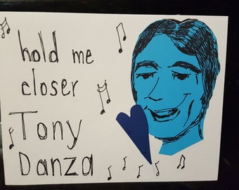 Hold me closer, Tony Danza greeting card