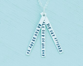 """Hand stamped inspirational quote necklace, """"As you start to walk out on the way, the way appears"""" - RUMI eco-friendly sterling silver charm."""