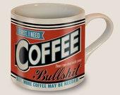 First I Need Coffee... Mug by Trixie & Milo