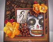 Sugar Skull Day of the Dead OOAK Handmade Seasonal Halloween Greeting Card