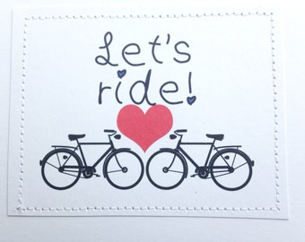 Sweet love sweetheart card. Lets ride. Bicycle love.