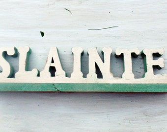 Slainte Sign, Wood Bar Sign, Irish Toast, Gaelic Drinking Sign, irish Blessing, Irish Decor, Reclaimed Wood Sign, College Decor