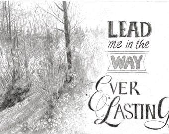 Lead Me, scripture Bible Psalm verse black white sketch, 27.5 x 20 cm