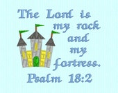 Psalm 18:2 The Lord is my rock and my fortress - machine embroidery design file