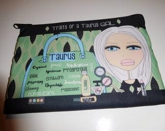 Makeup Bag  6x9 -Traits of a Taurus Gal