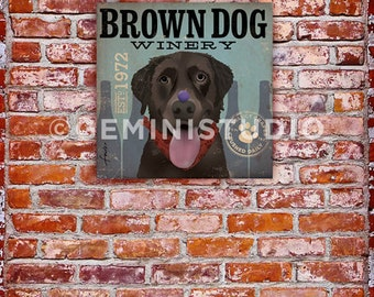 Brown Dog Chocolate Lab Wine Company graphic art on gallery wrapped canvas by stephen fowler