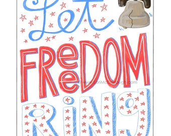 Let freedom ring - patriotic American print