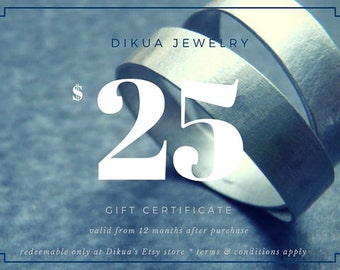25 USD Gift Certificate for Dikua Jewelry