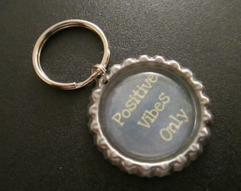 ONE 'Positive Vibes Only' Bottle Cap Charm Keychain