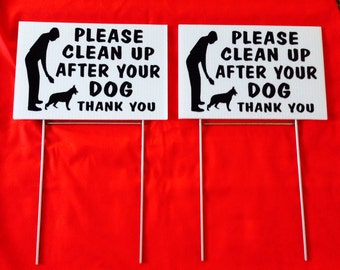 "lot of 2) 12"" x  8"" No dog Poop sign Please clean up after your dog Lawn sign with 2 steel stands  Weatherproof coroplast plastic"