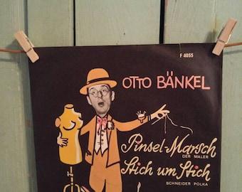 45 rpm  Vinyl Record  Otto Bankel Pinsel Marsch Der Maler, Stitch um Stitch Polka Elite Special F 4055 Germany 1965 German Music Deutschland