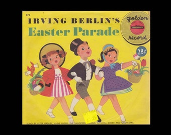 Irving Berlin's Easter Parade - Vintage 78 RPM Little Golden Record R75 c. 1952 - Yellow Colored Vinyl