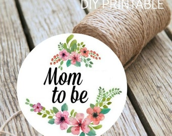Baby Shower Mom To Be Instant Download DIY Printable Badge Digital Print At Home Baby Shower Decoration