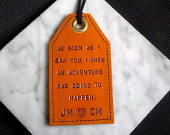 Personalized - Vertical luggage tag - As Soon As I Saw You I Knew An Adventure Was Going To Happen