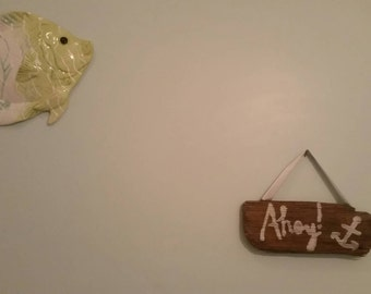 Ahoy driftwood sign