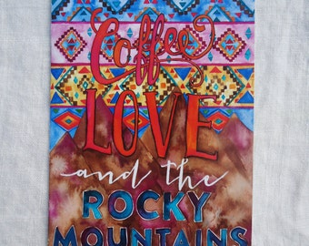 CARD - Love, Coffee, & the Rocky Mountains
