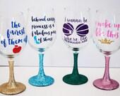 4 Princess Wine Glass of Your Choice /// Disney Inspired /// Wine Glass