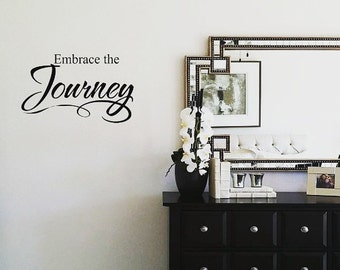 Embrace the Journey Wall Decal