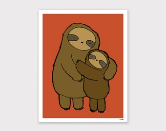 Sloth Hugs Art Print