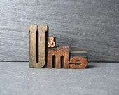 Little Old U and ME - Vintage Letterpress Phrase