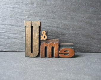Little Old U and ME - Vintage Letterpress Phrase