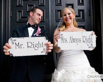 Chair Signs- MR and MRS RIGHT Wedding Signs, 12x6 Single-side Chair Signs