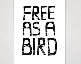 Free as a Bird - A4 Archival Fine Art Print