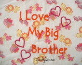 I Love My Big Brother Embroidered Bib with Velcro Closure for Babies and Toddlers
