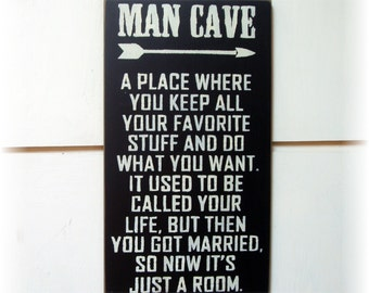 Man Cave wood sign funny perfect for Fathers Day gift