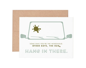 Some Days You're the Windshield Letterpress Greeting Card - Sympathy Card | Get Well Card | Encouragement Card | Greeting Cards