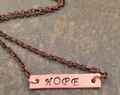 Hope  - Copper Necklace- Hope Necklakce -Rustic Jewelry - Hand Stamped Jewelry - Copper Hope Necklace - Name Plate Necklace