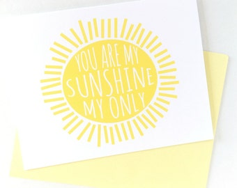 Thinking Of You Card, You Are My Sunshine Anniversary Card, Thank You Card, First Birthday Card For Mom, All Occasion Card for Kids
