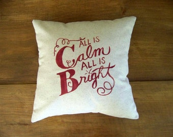 all is calm all is bright christmas pillow - silent night - holiday home decor - festive - cushion - christmas pillows - red