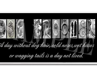 DOg GROOMER  Inspirational   Plaque black & white letter art