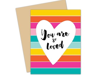 You Are So Loved Notecard  //  Stationery  //  Heart  //  Love  //  A2 Greeting Card