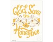 God Save the Honeybee Illustrated Art Print