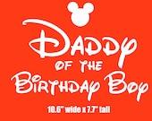Daddy of the Birthday Boy iron on vinyl transfer DIY applique patch