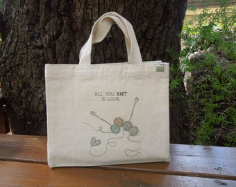 Small recycled cotton canvas tote - Canvas knitting project bag - Crochet bag - All you knit is love