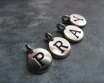 SALE PRAY, Letter charms, Pray Pendant, Pewter Letter Bead, word, Pray drop charm, P, R, A, Y, letter charms